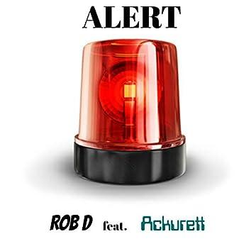 Alert (feat. Ackurett)