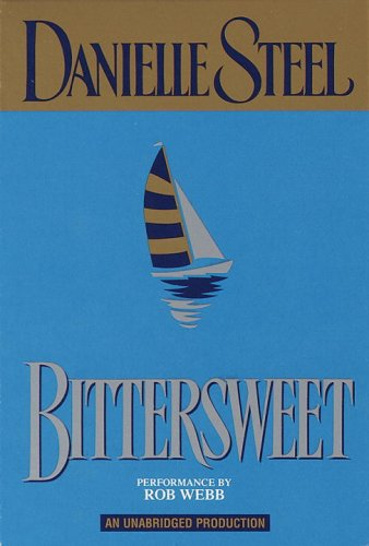Bittersweet Audiobook By Danielle Steel cover art
