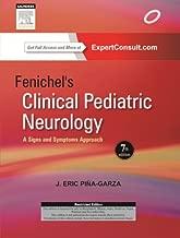Fenichel's Clinical Pediatric Neurology:A Signs and Symptoms Approach
