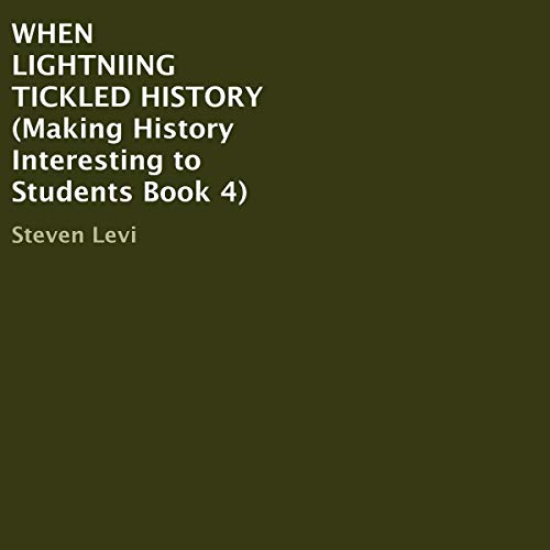 When Lightning Tickled History cover art