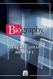 Biography - General Omar Bradley by General Omar Bradley