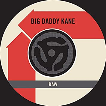 Raw (Edit) / Word to the Mother (Land) [45 Version]