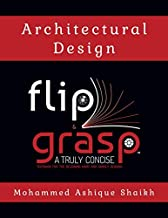 Architectural Design - Flip & Grasp - A truly concise textbook for the designing hard and hardly reading