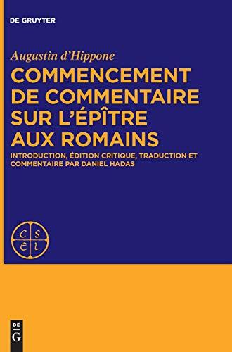 Epistulae Ad Romanos Inchoata Expositio: Édition, Traduction Et Commentaire PDF Books