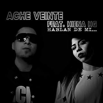 Hablan de Mi (feat. Hiena Hg)