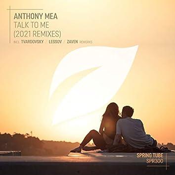 Talk to Me (2021 Remixes)