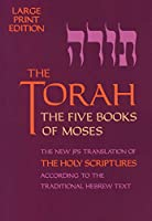 The Torah: The 5 Books of Moses (Five Books of Moses (Large Print))