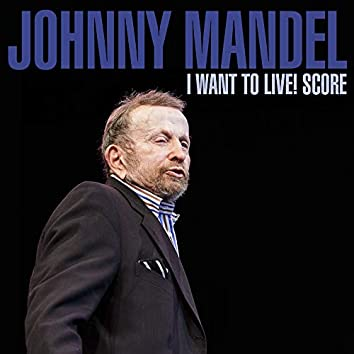 I Want To Live!  Score