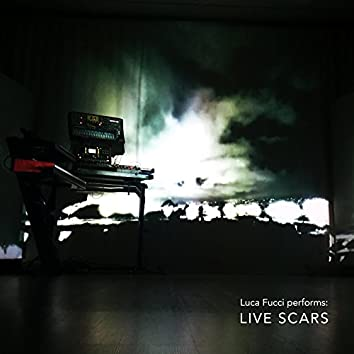Luca Fucci performs Live Scars