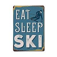 睡眠スキーを食べる、ブリキのサインヴィンテージ面白い生き物鉄の絵画金属板ノベルティ