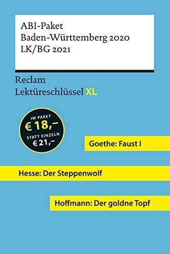 Lektüreschlüssel XL. ABI-Paket Baden-Württemberg 2020. LK/BG 2021: Goethe: Faust I. Hesse: Der Steppenwolf. Hoffmann: Der goldne Topf. 3 Bände eingeschweißt (Reclam Lektüreschlüssel XL)