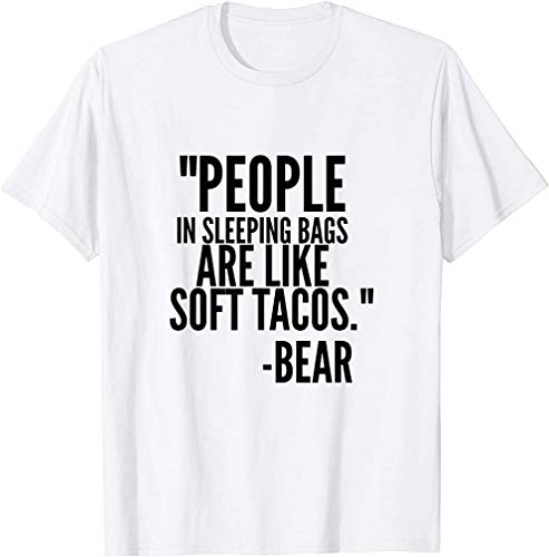 Bear Shirt People in Sleeping Bags are Like Soft Tacos Camping Best Gift Camping .Navy Heather Size M