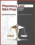 Pharmacy Law Q&A Prep: Illinois MPJE