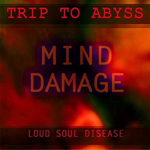 Loud Soul Disease