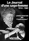 Le journal d'une sage-femme 1912-1962 (French Edition)