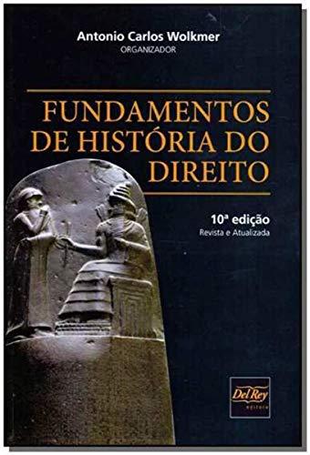 Fundamentos de Historia do Direito - 10Ed/19