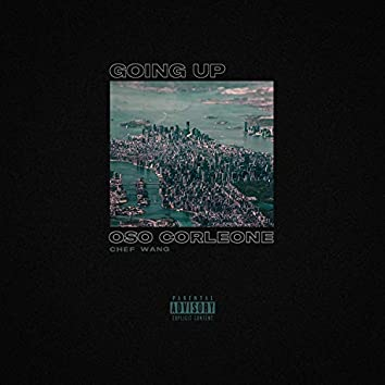 Going Up (feat. Oso Corleone)