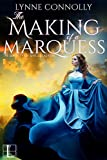 The Making of a Marquess (The Society of Single Ladies Book 2)
