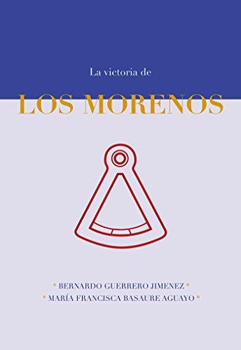 Couverture du livre La Victoria de los Morenos (Spanish Edition)