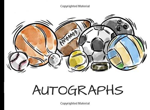 Sports Autograph Book: Signature Book for Athletes - 60 sheets - Baseball, Basketball, Football, Soccer, Golf, Hockey, Olympics, ANY SPORT (8.2 x 6.0 inches)