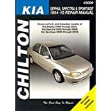 Chilton's Kia, Sephia, Spectra, and Sportage 1994-10 Repair Manual: Covers all U.S. and Canadian models of Kia Sephia (1944 through 2001), Spectra (2000 through 2009) & Sportage (2005 through 2010) (Chilton's Repair Manuals)