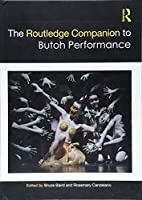The Routledge Companion to Butoh Performance (Routledge Companions)