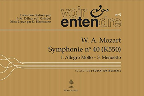 Symphonie n°40 - W.A. Mozart (Voir & entendre n°5)