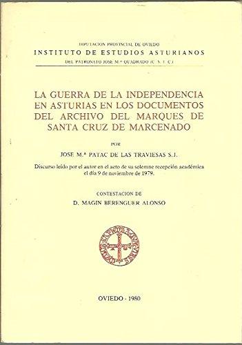 la guerra de la Independencia en Asturias en los documentos del archivo del Marqués de Santa Cruz de Marcenado