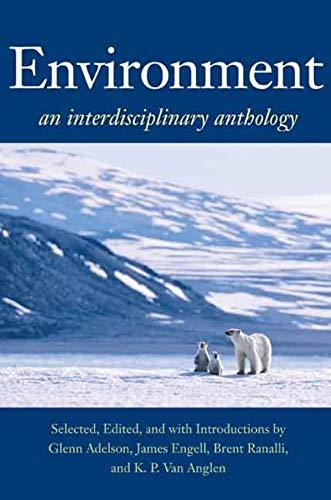 Environment: An Interdisciplinary Anthology