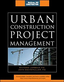 Urban Construction Project Management (McGraw-Hill Construction Series)
