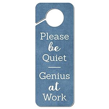 Graphics and More Please Be Quiet Genius at Work Plastic Door Knob Hanger Sign