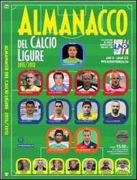 Almanacco del calcio ligure 2011-2012