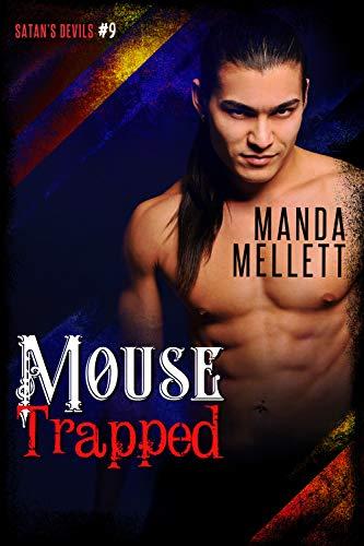 Mouse Trapped: Satan's Devils MC #9