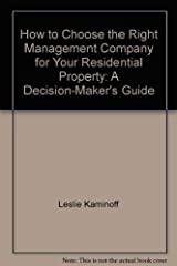 How to choose the right management company for your residential property: A d... Hardcover