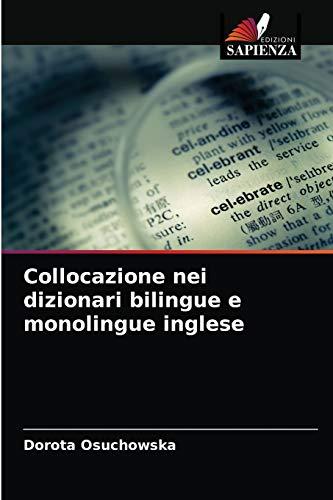 Collocazione nei dizionari bilingue e monolingue inglese