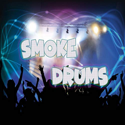 Smoke Drums