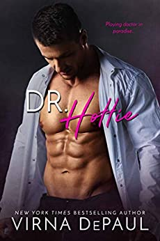 Dr. Hottie (Bad Boy Doctors Book 2) by [Virna DePaul]