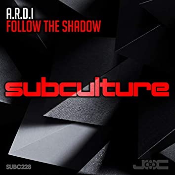 Follow The Shadow