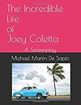 The Incredible Life of Joey Coletta