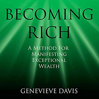 Becoming Rich     A Method for Manifesting Exceptional Wealth (A Course in Manifesting)              By:                                                                                                                                 Genevieve Davis                               Narrated by:                                                                                                                                 Fiona Hardingham                      Length: 3 hrs and 15 mins     22 ratings     Overall 4.5