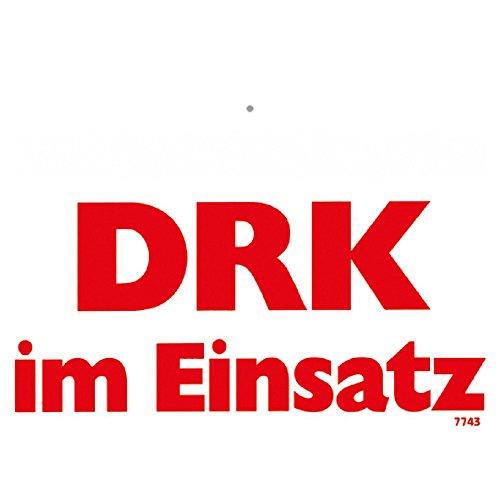 Hinweisschild mit Saugnapf - DRK IM EINSATZ - Gr. ca. 20 x 15 cm - 307700