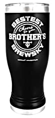 """PREMIUM QUALITY ENGRAVED PILSNER TUMBLER: This """"Bestest Brother's Brewsky – Cheers to you"""" GK Grand Tumbler has a colored powder coating and engraves to the high quality Stainless Steel and comes with a clear specially designed lid to accommodate str..."""