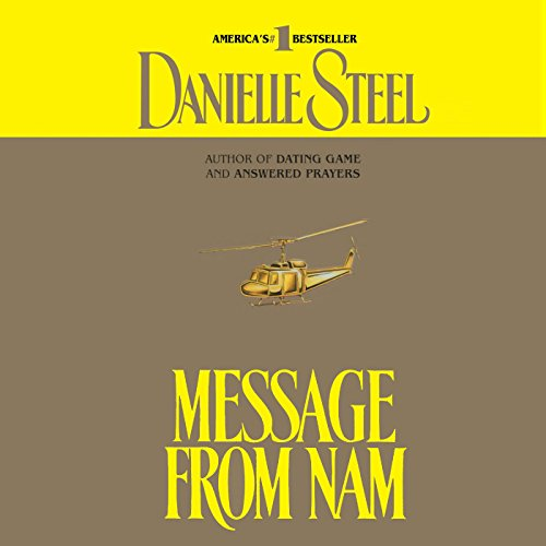 Message from Nam                   De :                                                                                                                                 Danielle Steel                               Lu par :                                                                                                                                 Richard Thomas                      Durée : 3 h     Pas de notations     Global 0,0