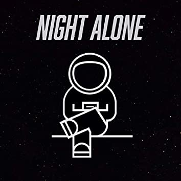 Night Alone