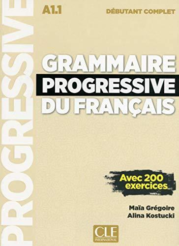 Grammaire progressive du francais Niveau debutant complet + CD [Lingua francese]: Livre debutant compl