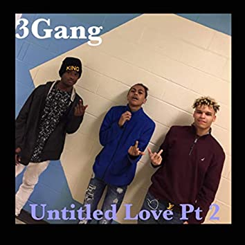 Untitled Love Pt 2