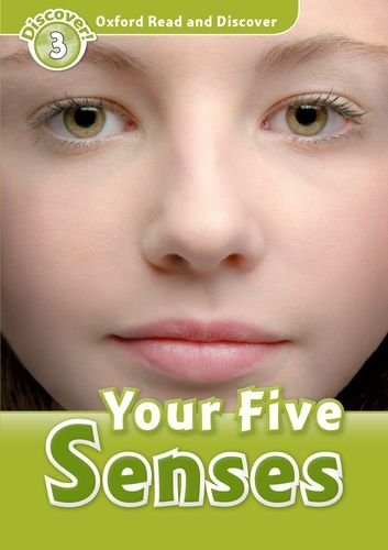 Your Five Senses: Level 3 (Discover! - Oxford Read and Discover)の詳細を見る