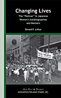 Changing Lives: The Postwar in Japanese Women's Autobiographies and Memoirs (Asia Past & Present)