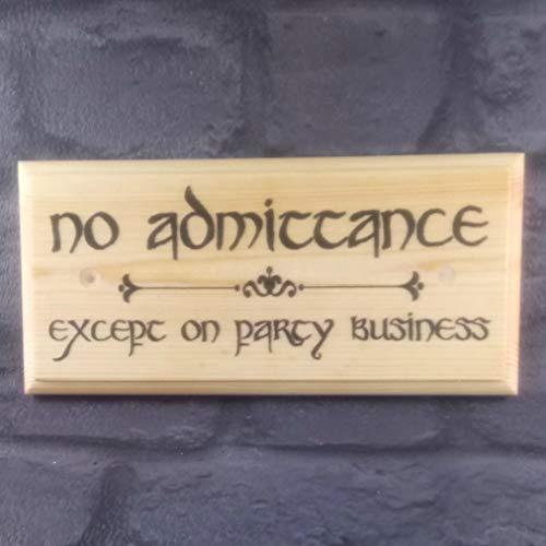 """Schild mit Aufschrift """"No Admittance"""", Herr der Ringe, Party, Business, Hobbit, Loch, Gartenhaus, Haus"""