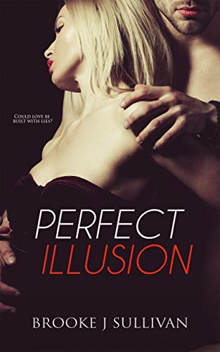 Perfect Illusion (English Edition)